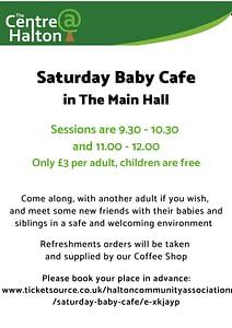 Saturday Baby Cafe @ The Centre @ Halton